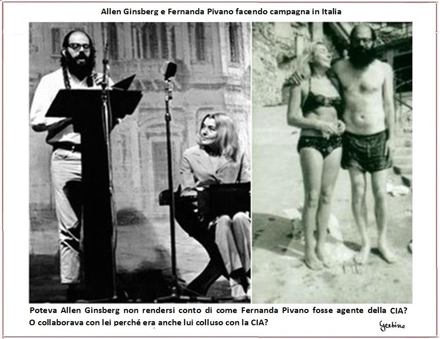 Poteva Allen Ginsberg non rendersi conto di come Fernanda Pivano fosse agente della CIA? O collaborava con lei proprio per questa ragione?