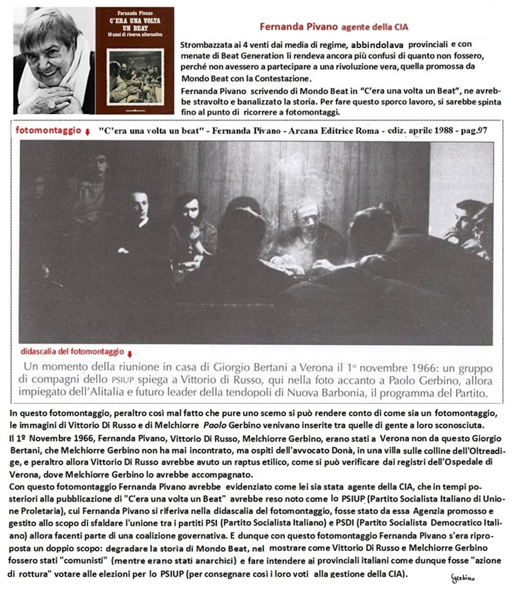 La CIA stessa avrebbe reso noto che lo PSIUP era stato da essa Agenzia creato e gestito