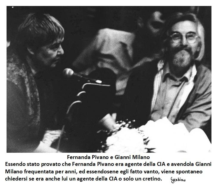 Gianni Milano anche lui agente della CIA o solo un cretino?