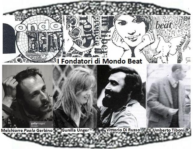 I fondatori del Movimento Mondo Beat e dell'omonima Rivista,Melchiorre Gerbino,Gunilla Unger,Vittorio Di Russo,Umerto Tiboni