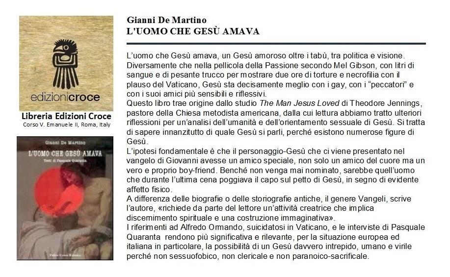 Gianni De Martino asserisce che la sua scoperta di un intrepido Gesù Finocchio è importante per la situazione europea e particolarmente per quella italiana.
