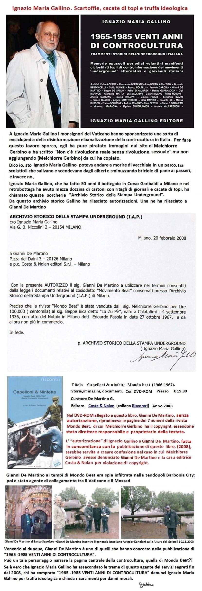 Ignazio Maria Gallino e Gianni De Martino perpetrando una frode ideologica