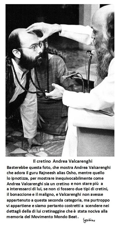 Andrea Valcarenghi finito in balia del guru Rajneeesh alias Osho