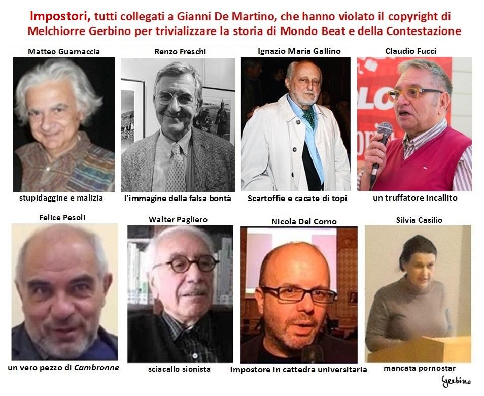 Matteo Guarnaccia, Renzo_Freschi, Ignazio Maria Gallino, Claudio Fucci, Felice Pesoli, Walter Pagliero, Nicola Del Corno, Silvia Casilio