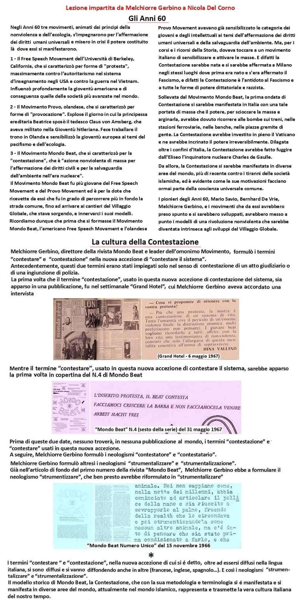 La cultura della Contestazione rappresenta e trasmette nel mondo la vera cultura italiana del nostro tempo