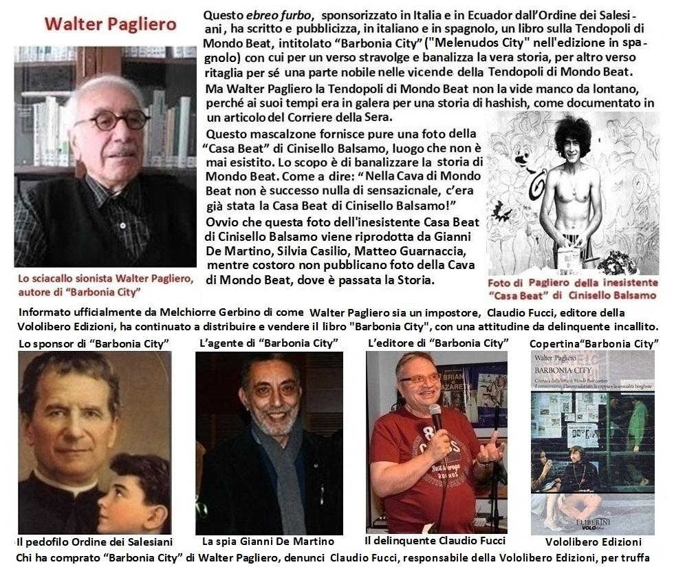 Walter Pagliero e Claudio Fucci due delinquenti,al servizio del Vaticano,che stravolgono la storia di Mondo Beat e della Contestazione
