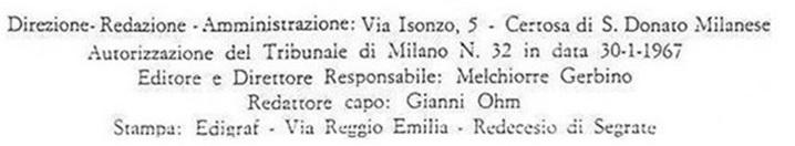 Melchiorre Gerbino etait idéologue, propriétaire, directeur en charge, rédacteur en chef, du magazine Mondo Beat