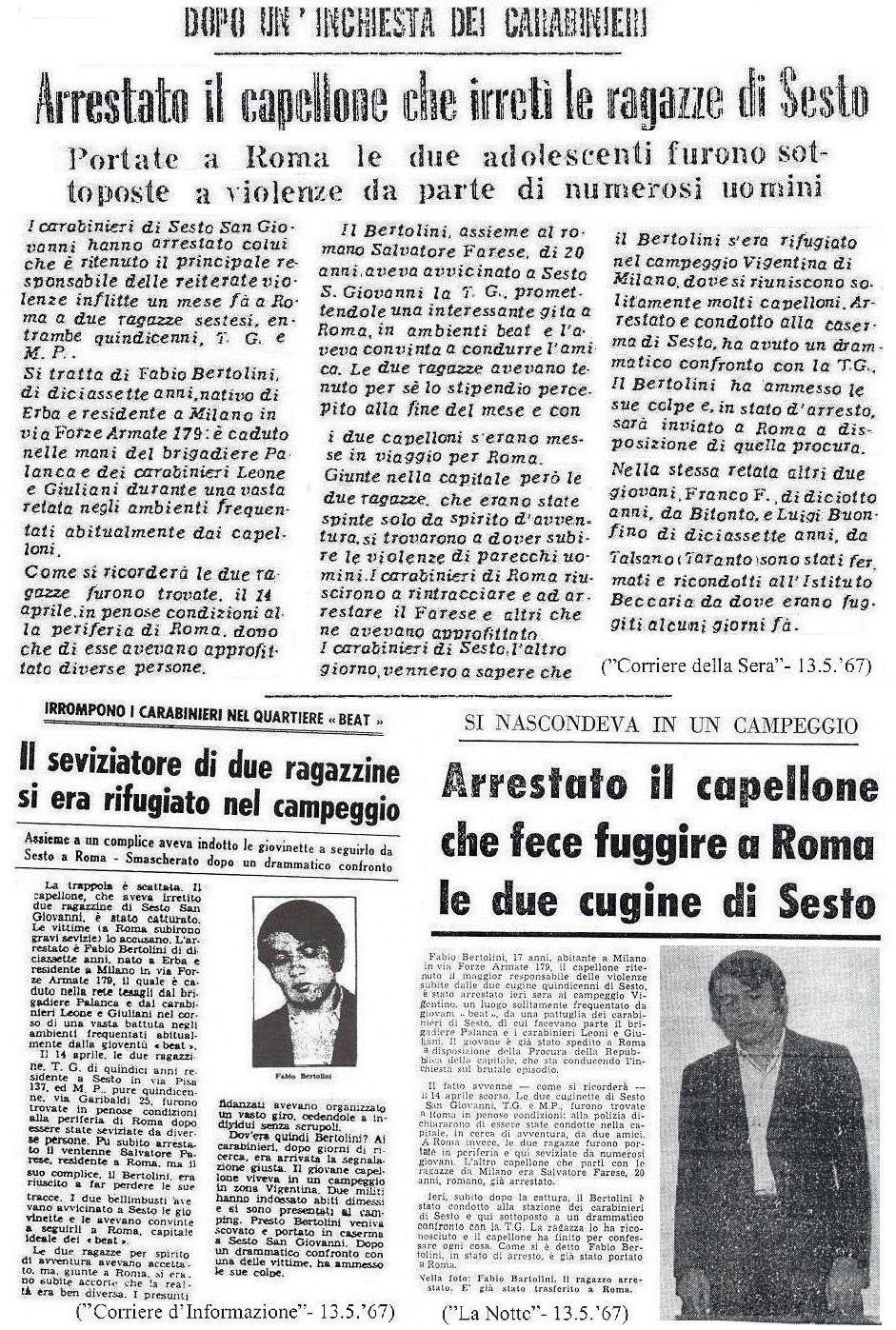 Bertolini era stato arrestato dai carabinieri in un bar del parco del Castello Sforzesco e non nella Tendopoli di Mondo Beat