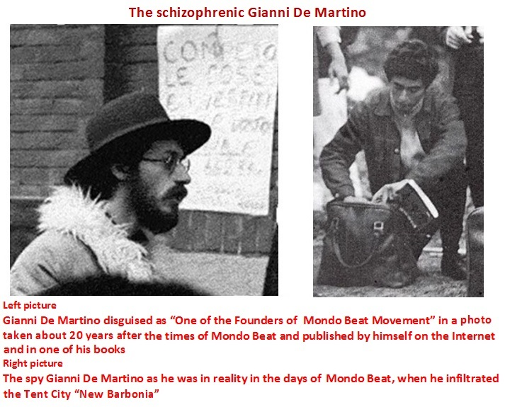 The tragic is that Gianni De Martino has ended up believing that he really was one of the founders of the Mondo Beat Movement