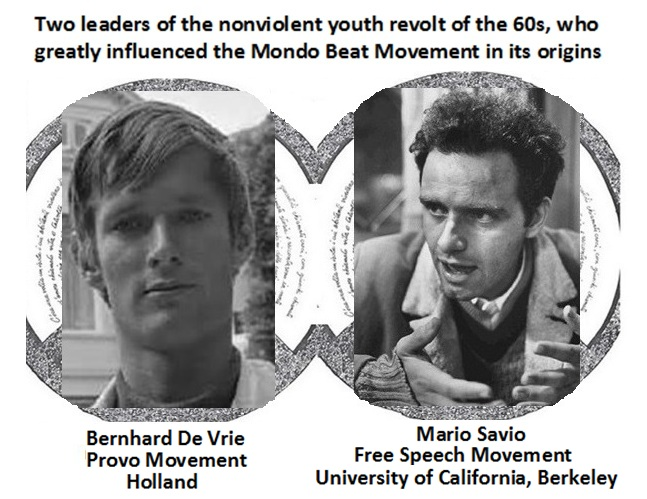 Bernhard De Vrie and Mario Savio influenced the Mondo Beat Movement in its origins