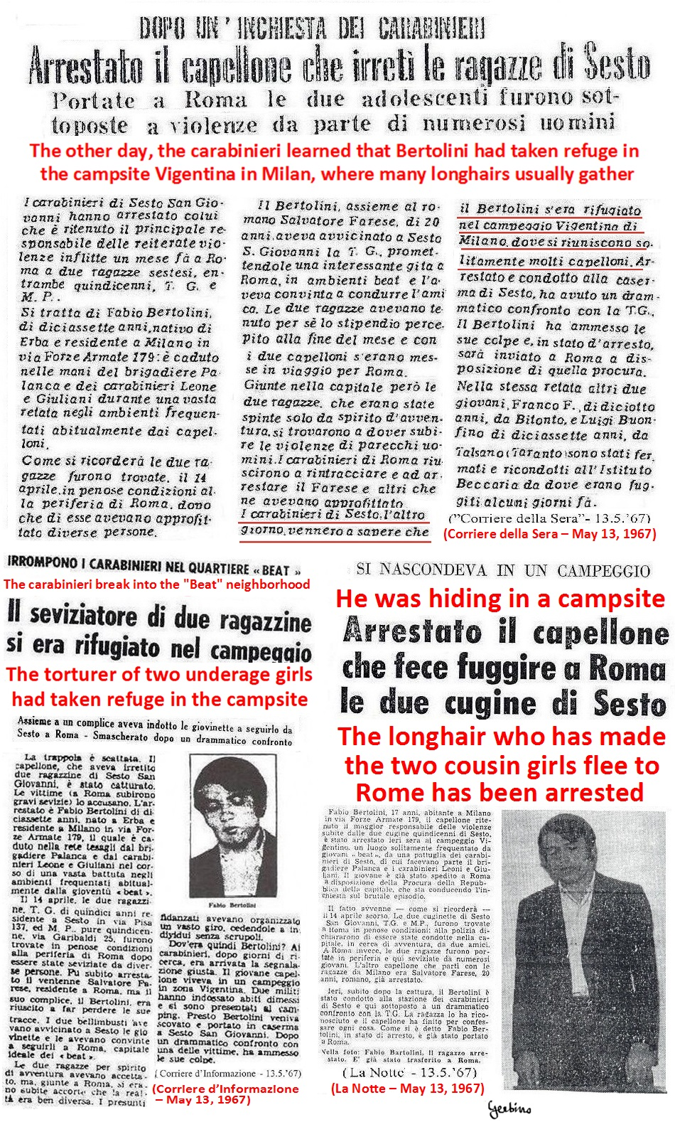 Indeed, Fabio Bertolini was arrested by the carabinieri in a bar of the park of the Sforzesco Castle and not in Barbonia City