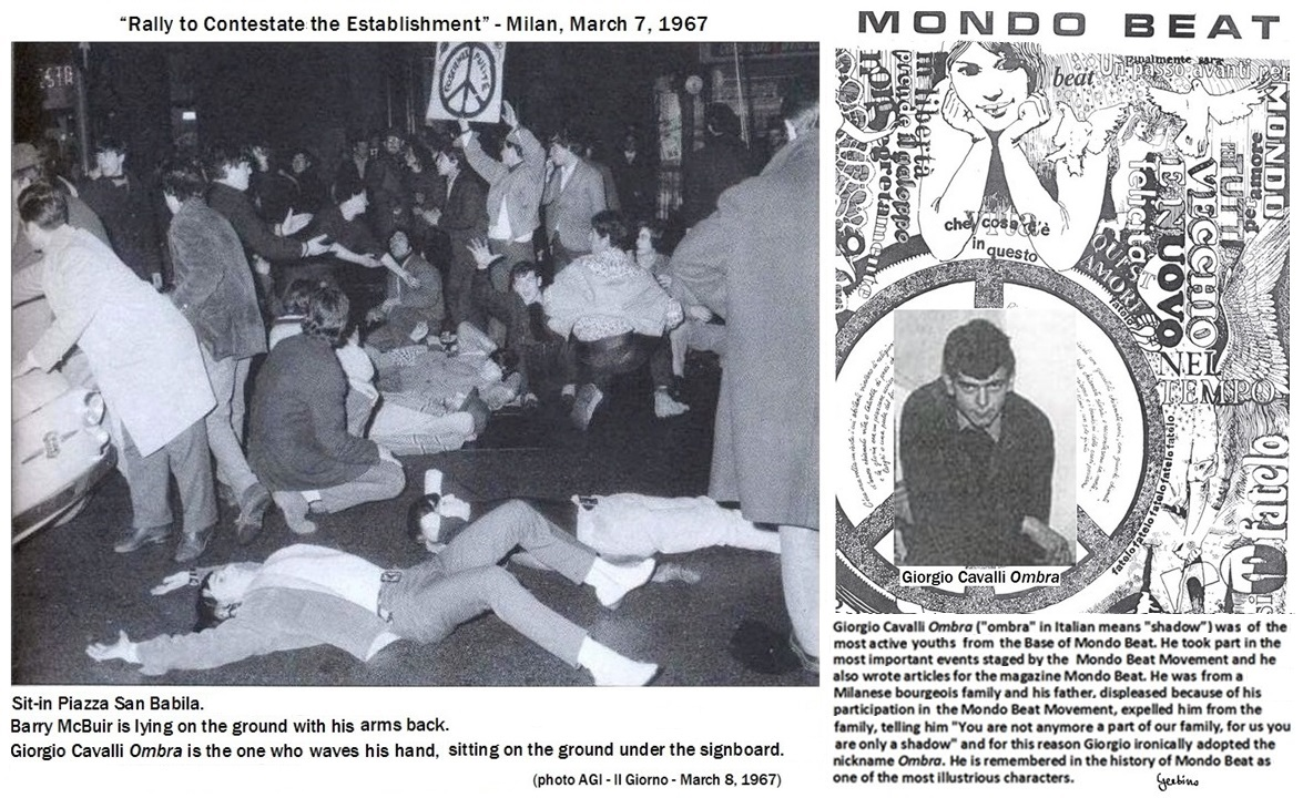 On the occasion of the sit-in, young girls, who lived in the area of Piazza San Babila, that is to say, the heart of Milan, left their homes and joined the boys of the Base of Mondo Beat
