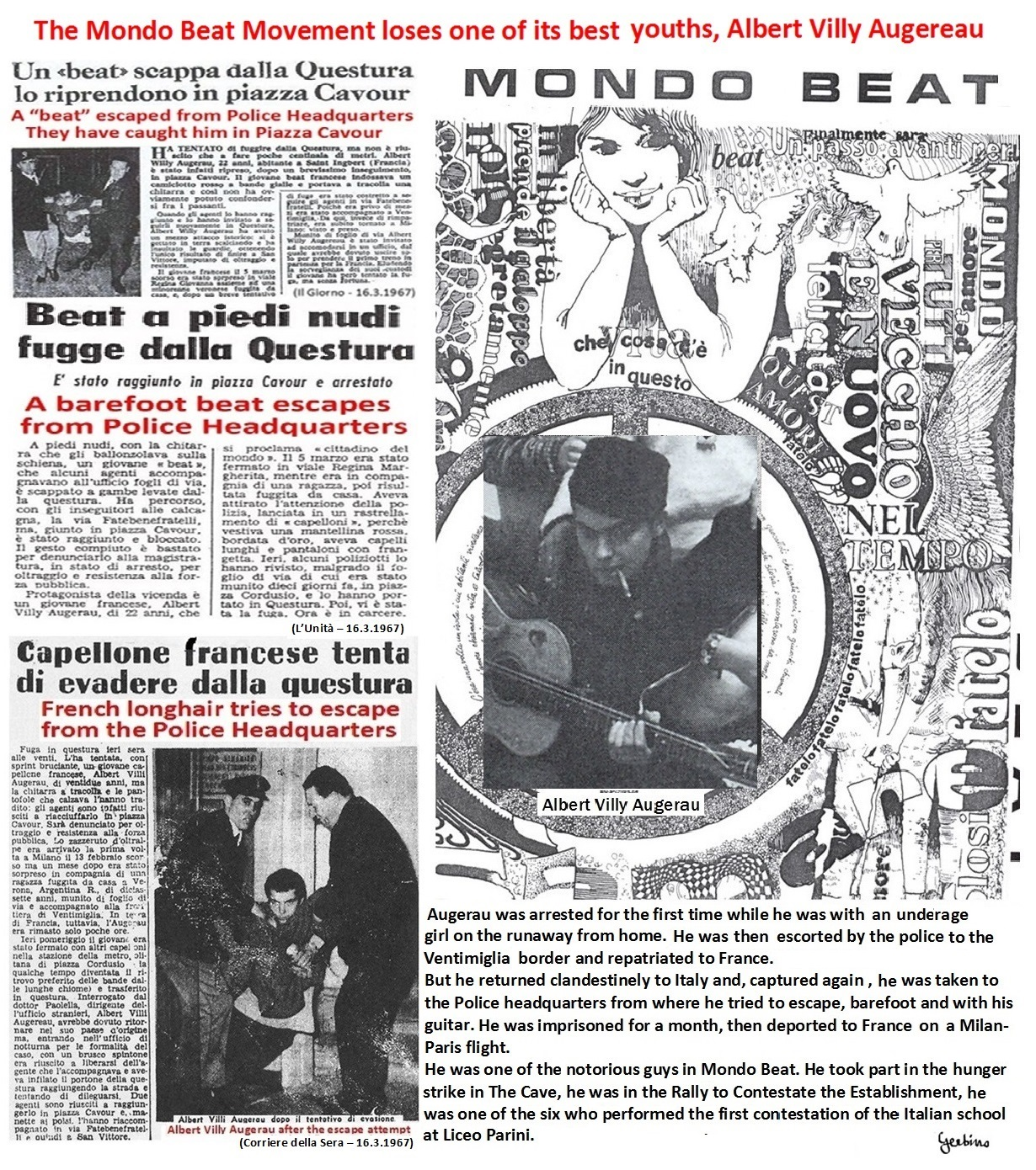 Albert Villy Augerau  was one of the notorious guys in Mondo Beat