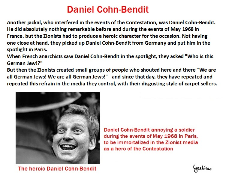 Daniel Cohn-Bendit did nothing before and during the events of May 1968 in France, except the jackal