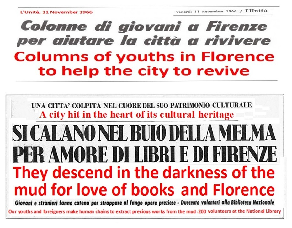 The youths of the Mondo Beat Movement were the first to rush to rescue Florence after the November 1966 flood