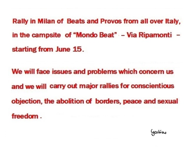 An Imaginative rally of Beats and Provos from all over Italy as a first step to occupy Milan