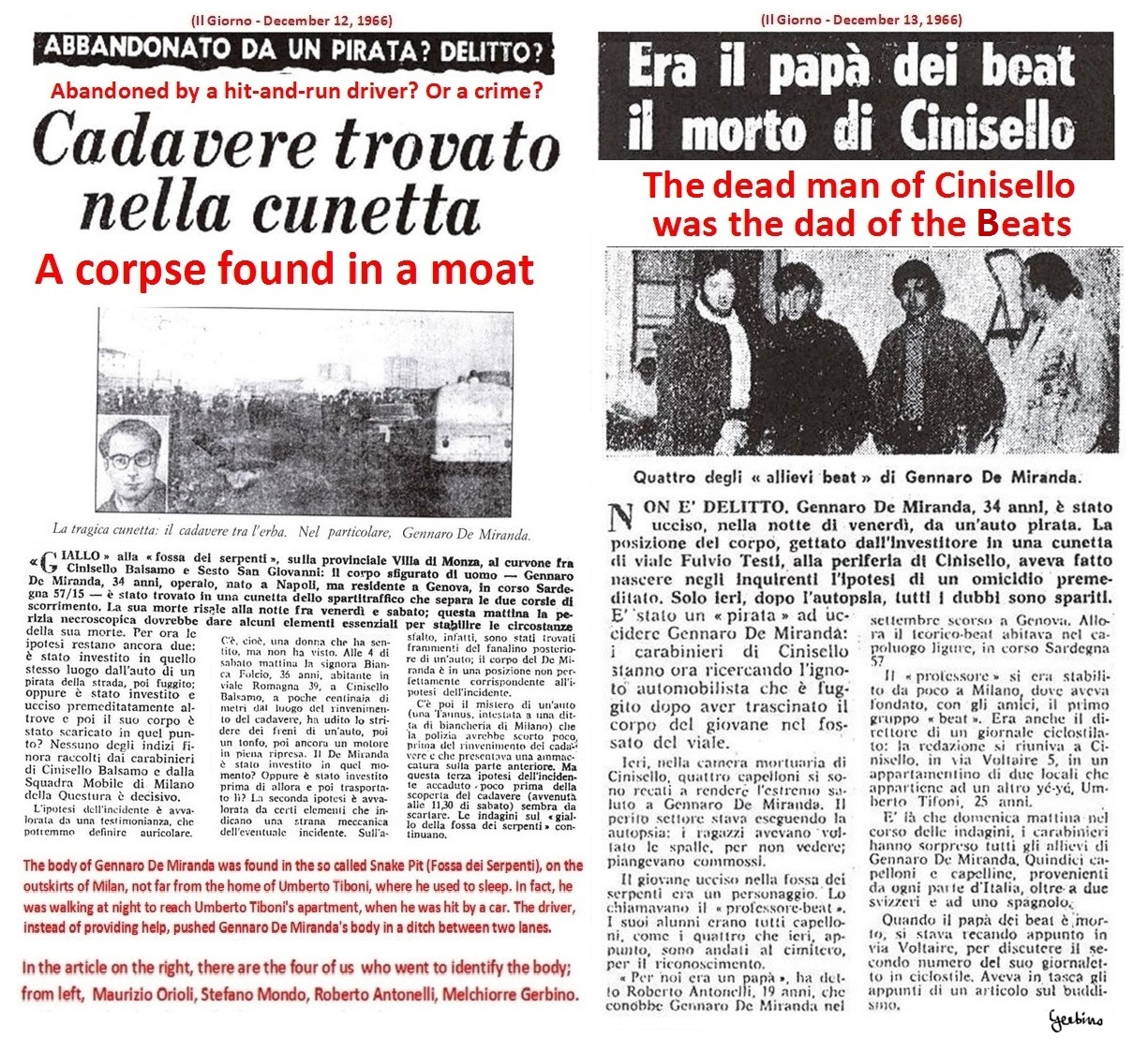 Gennaro De Miranda was among those who printed the first issue of Mondo Beat magazine
