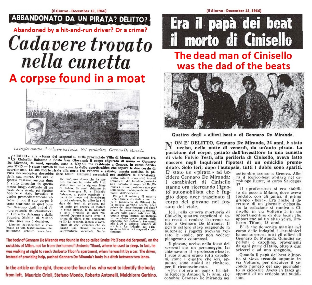 Gennaro De Miranda was among those who mimeographed the first issue of the magazine Mondo Beat