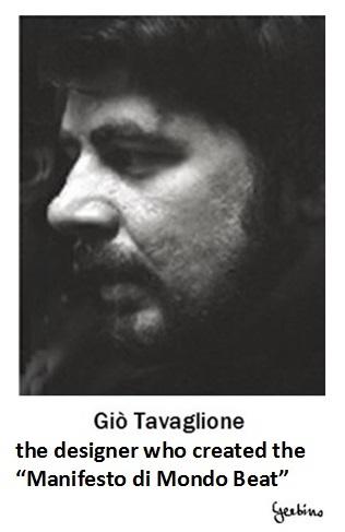 Gio Tavaglione, the designer who created the Manifesto di Mondo Beat