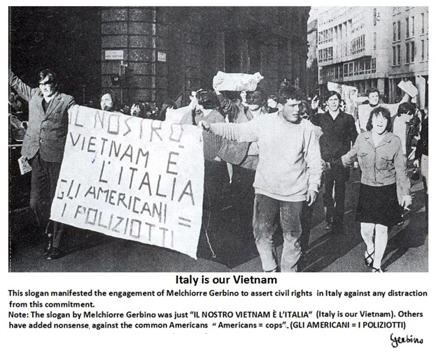 This slogan against any distraction from the commitment to assert civil rights in Italy