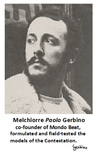 Melchiorre Gerbino formulated and field-tested the models of the Contestation