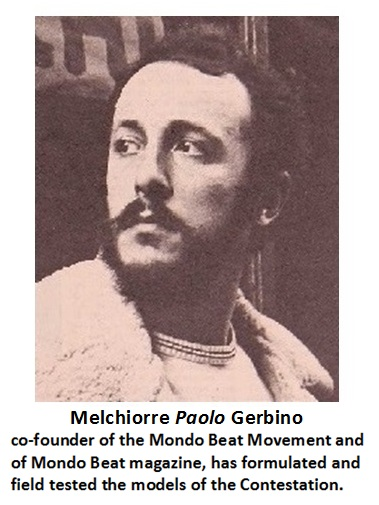 Melchiorre Paolo Gerbino, co-founder of the Mondo Beat Movement and of Mondo Beat magazine