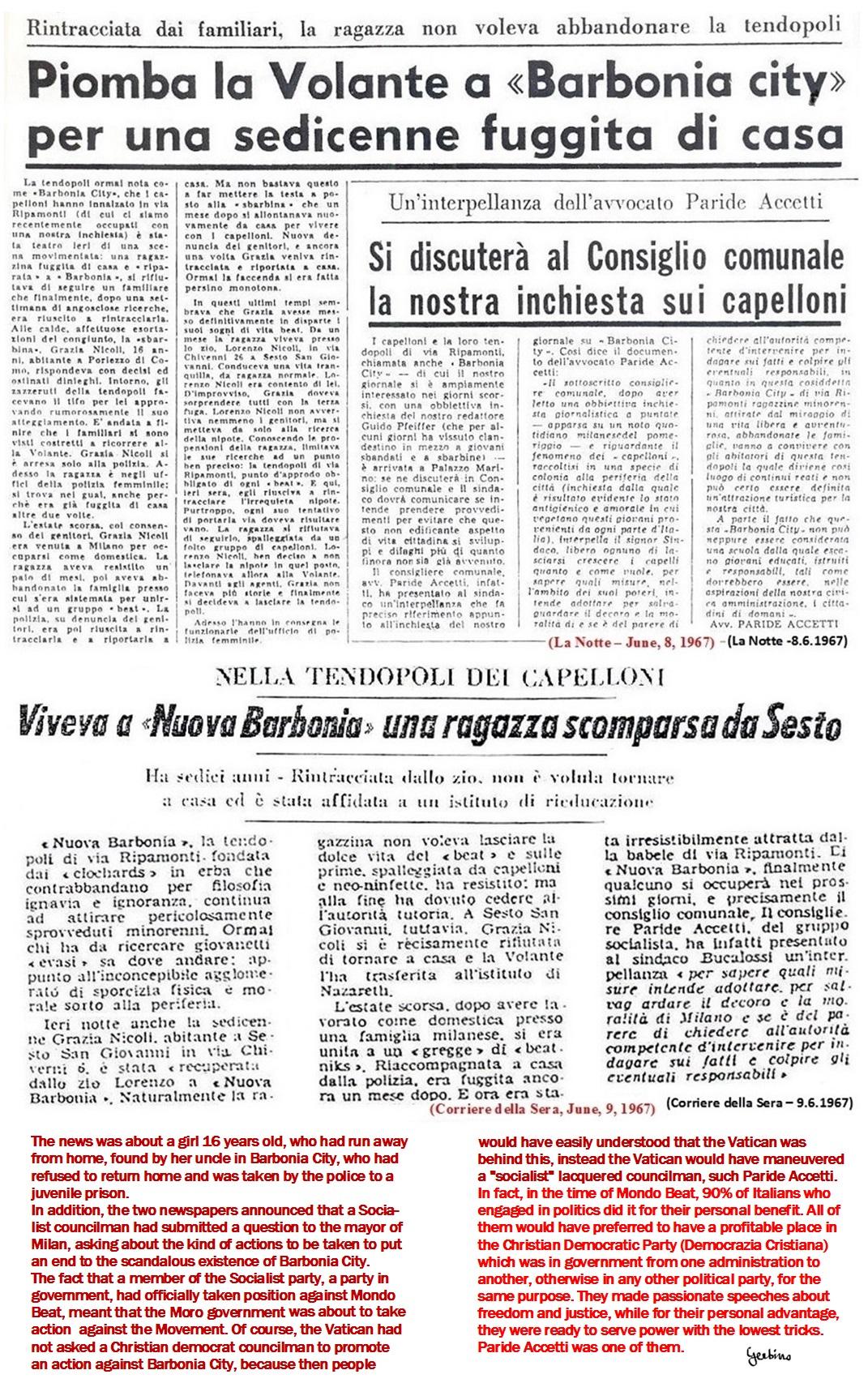 The Vatican maneuvered a socialist councilman, Paride Accetti, against Mondo Beat