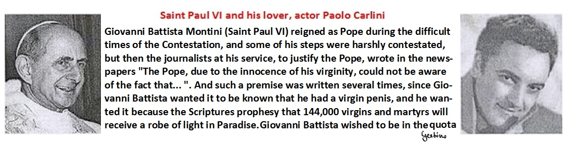 Giovanni Battista Montini wanted it to be known that he had a virgin penis