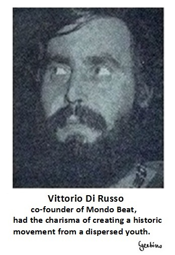 Vittorio Di Russo had the charisma of creating a historic movement from a dispersed youth