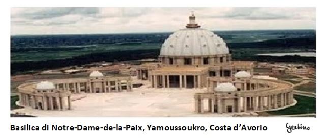 Basilica di Nostra Signora della Pace, Yamoussoukro, Costa d'Avorio