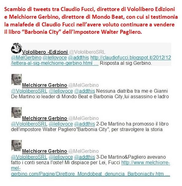 Con questo si prova la malafede di Claudio Fucci nell'avere voluto continuare a vendere il libro Barbonia City