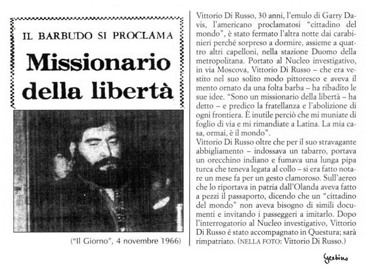 Vittorio Di Russo diffidato dal risiedere a Milano per la durata di 5 anni, con una ingiunzione del 'Codice Rocco', codice emanato durante il Fascismo e ancora viggente ai tempi di Mondo Beat