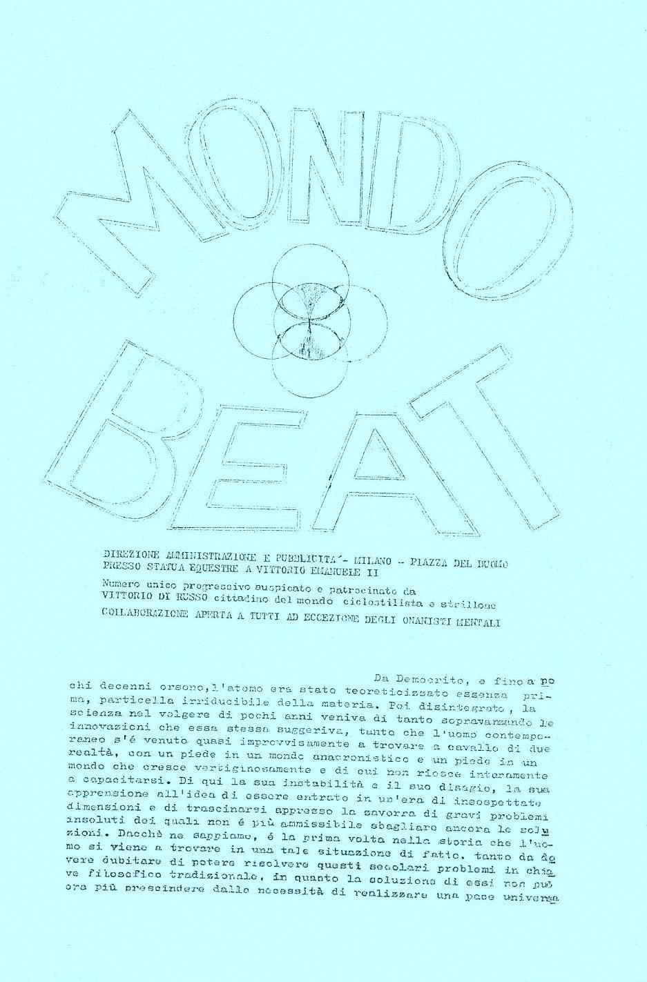 Mondo Beat Numero Unico, mimeographed with the assistance of Giuseppe Pinelli in the anarchist section Sacco e Vanzetti, Milan, November 12/13, 1966