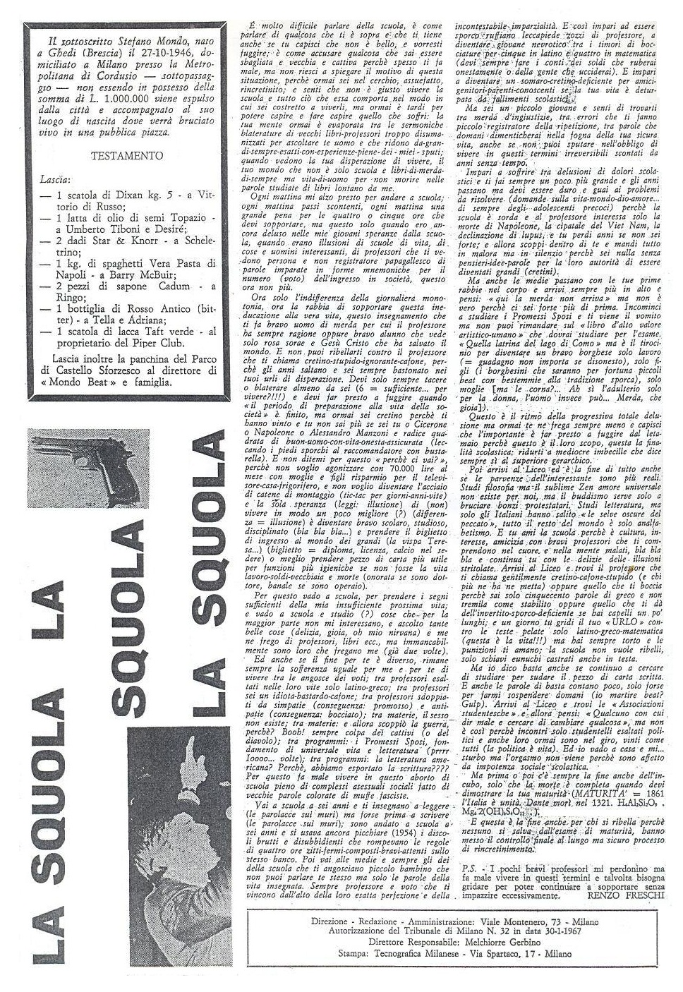 'LA SQUOLA, by Renzo Freschi, was an attack against the Italian school system